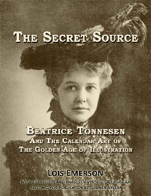 The Secret Source - Beatrice Tonnesen and the Calendar Art of The Golden Age of Illustration